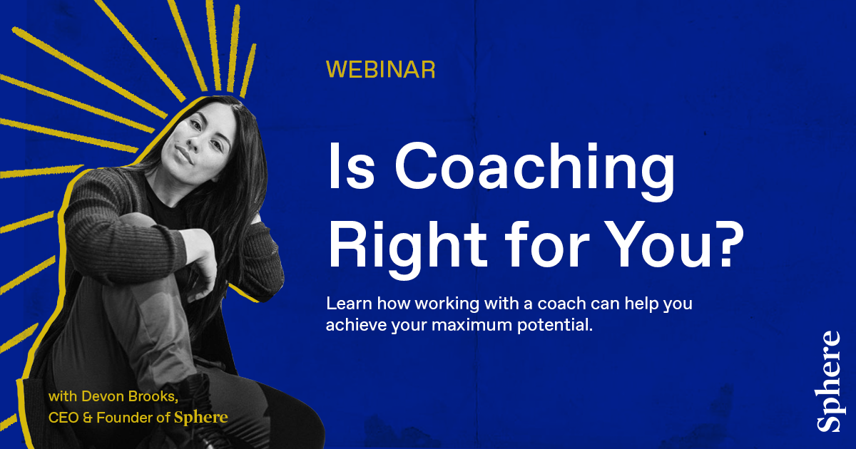 Is Coaching Right for You? With Founder Devon Brooks