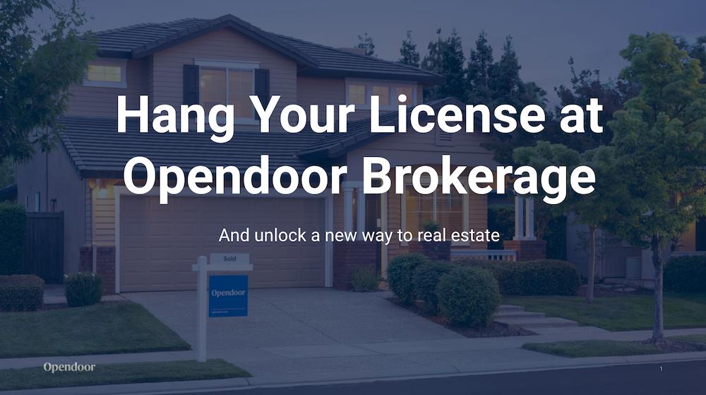 Benefits to Hanging Your License at Opendoor Brokerage