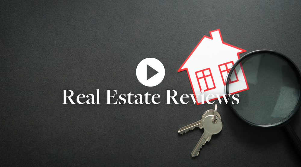 Everything You Need To Know About Real Estate Reviews