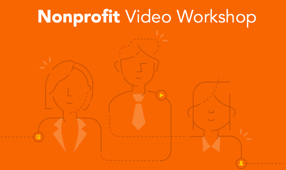 Nonprofit Video Workshop