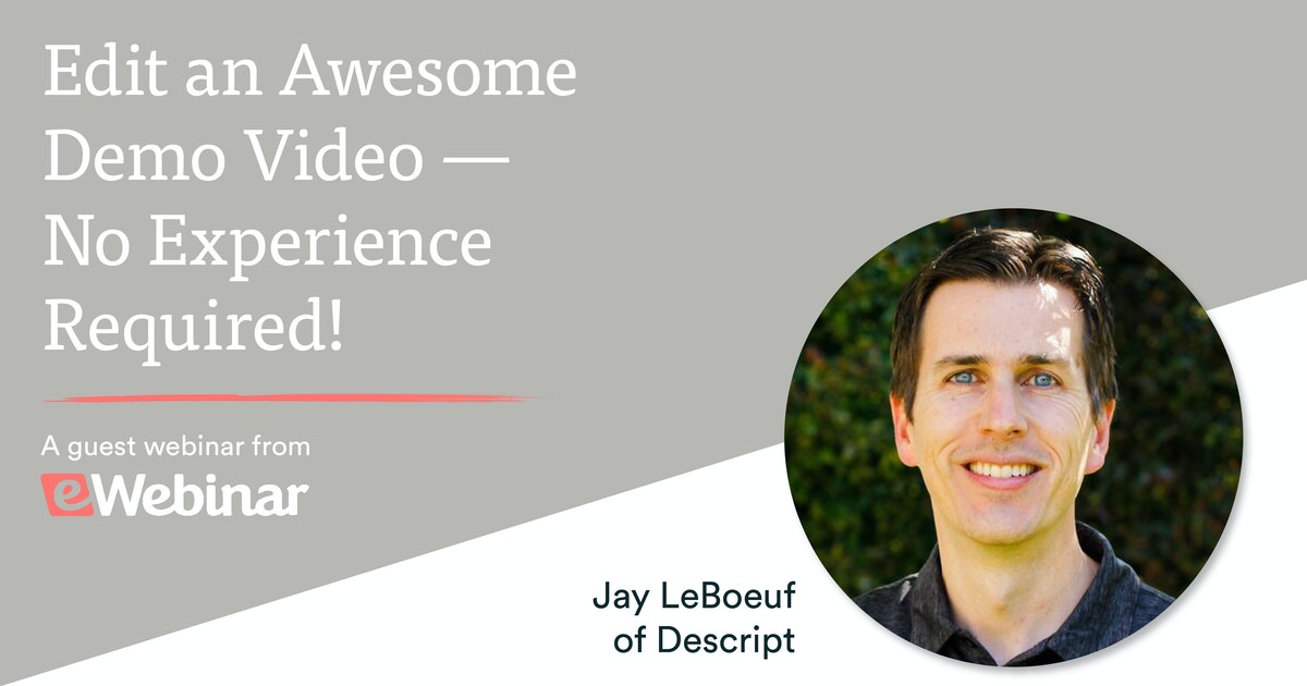 Edit an Awesome Demo Video with Descript — No Experience Required!
