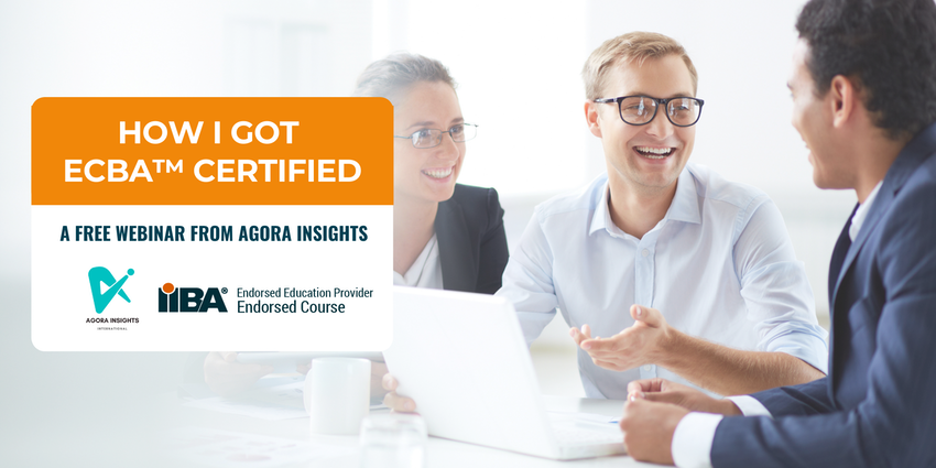 How I got IIBA ECBA certified. You can, too!