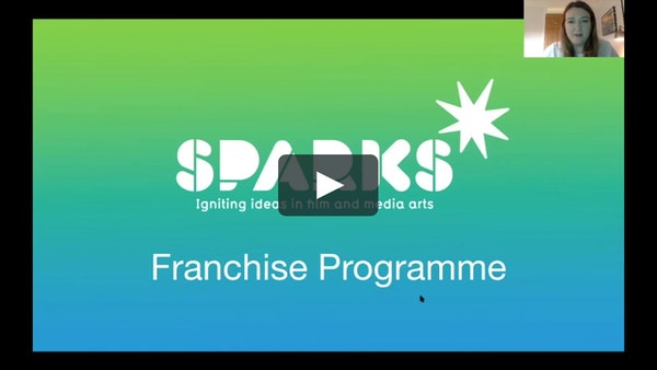 Sparks Film Schools - Franchise Open Day Webinar